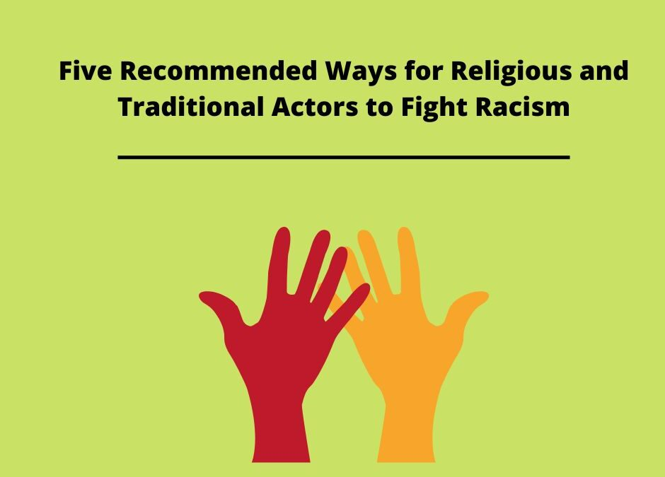 Five Recommended Ways for Religious and Traditional Actors to Fight Racism