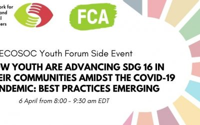 """ECOSOC Youth Forum Side Event: """"How Youth Are Advancing SDG 16 in Their Communities Amidst the COVID-19 pandemic: Best Practices Emerging"""""""